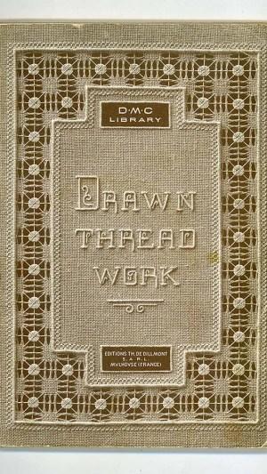 Drawn Thread Work 1st Series