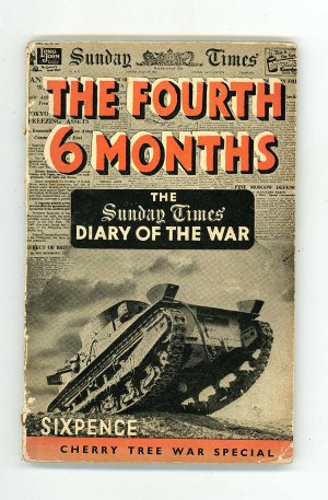 """The Fourth Six Months """"Sunday Times"""" Diary of the War"""