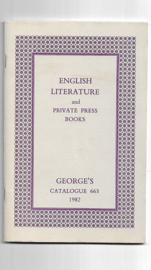 English Literature and Private Press Books: George's Catalogue 663