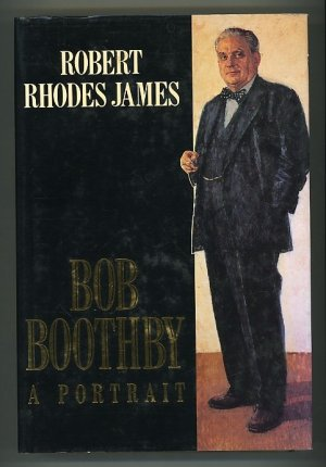 Bob Boothby. A Portrait