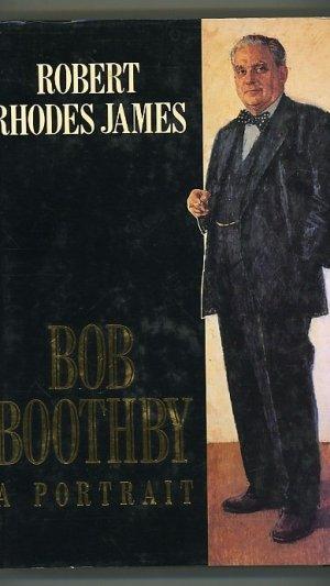 Bob Boothby. A Portrait