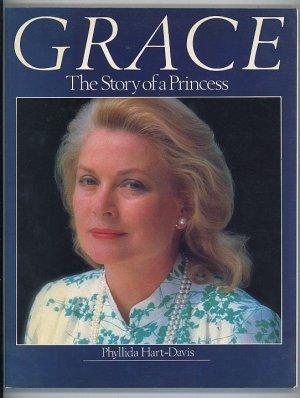 Grace. The Story of a Princess