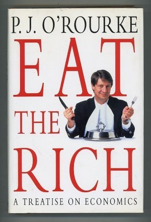 Eat the Rich. A Treatise on Economics