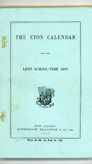 The Eton Calendar for the Lent School-Time 1937
