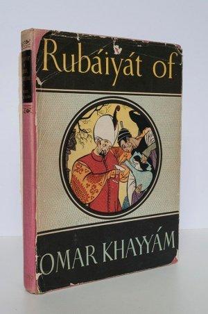 Rubaiyat of Omar Khayyam. Rendered Into English Verse By Edward Fitzgerald