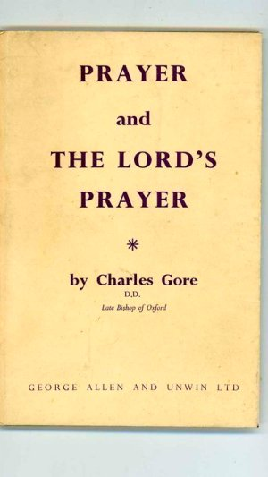 Prayer and the Lord's Prayer