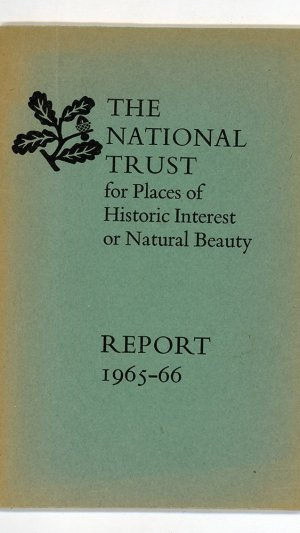 The National Trust for Places of Historic Interest or Natural Beauty. Report 1965-66