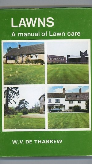 Lawns. A Manual of Lawn Care