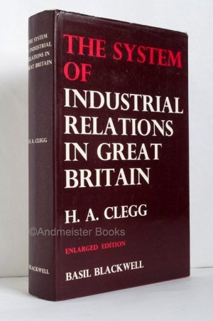 The System of Industrial Relations in Great Britain