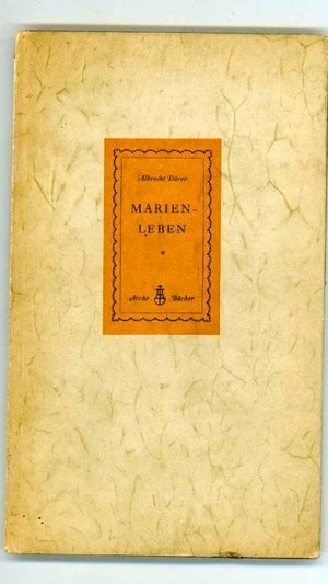 Das Marienleben. Eine Holzschnittfolge von 20 Tafeln