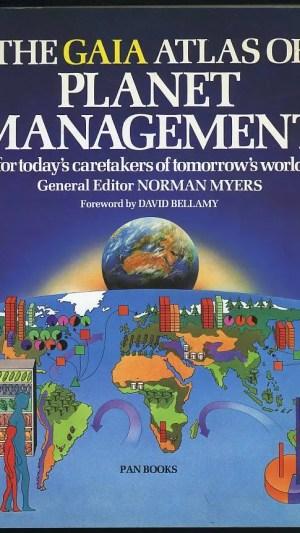 The Gaia Atlas of Planet Management