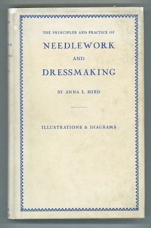 Principles and Practice of Needlework and Dressmaking