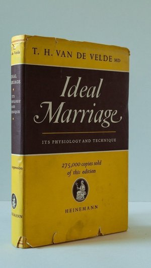 Ideal Marriage: Its Physiology and Technique