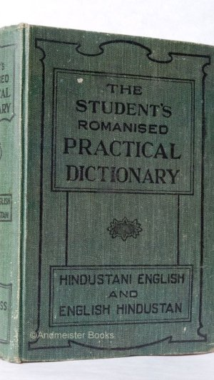 The Student's Romanised Practical Dictionary: Hindustani-English and English-Hindustani