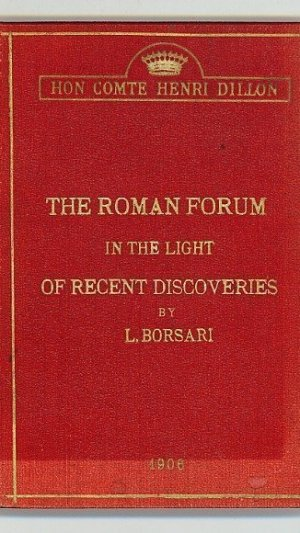 The Roman Forum in the Light of Recent Discoveries