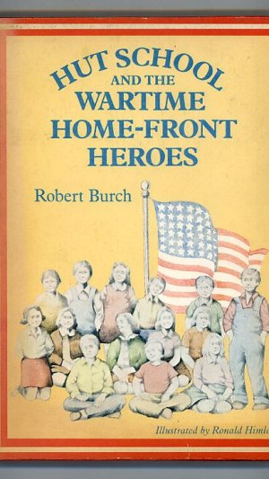 Hut School and the Wartime Home-Front Heroes