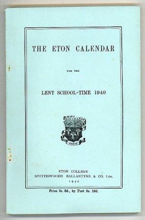 The Eton Calendar for the Lent School-Time 1940