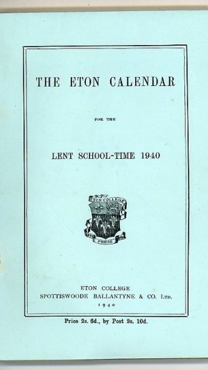 The Eton Calendar for the Lent School-Time 1940