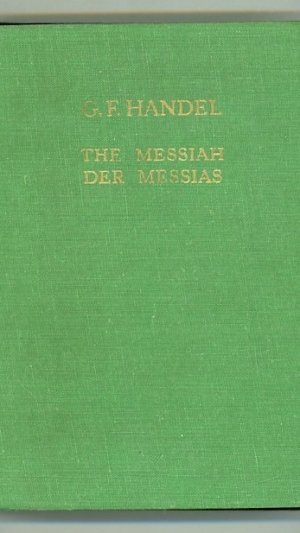 The Messiah Oratorio by Georg Friedrich Händel