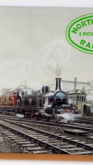 North London Railway: A Pictorial Record