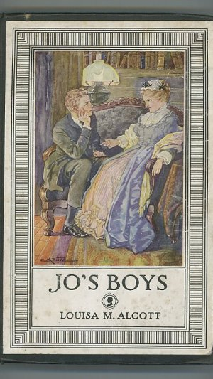 """Jo's Boys and How They Turned Out. A Sequel to """"Little Men"""""""