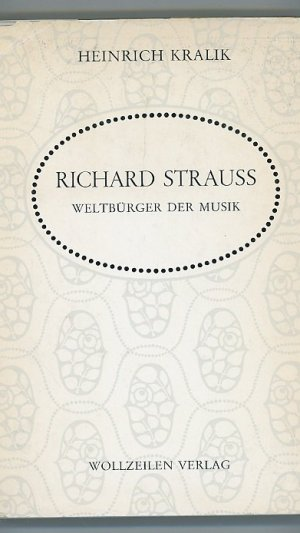 Richard Strauss: Weltbürger der Musik