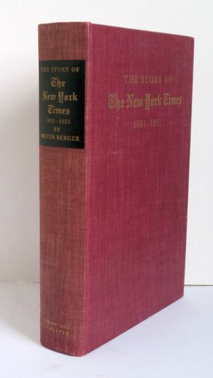 The Story of The New York Times 1851-1951