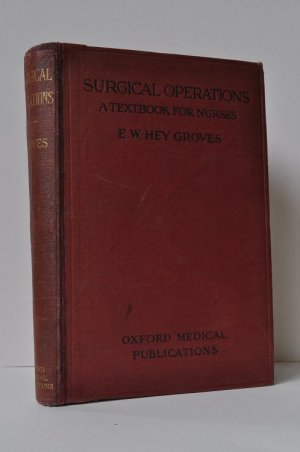 Surgical Operations: A Textbook for Nurses