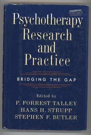 Psychotherapy Research and Practice: Bridging the Gap