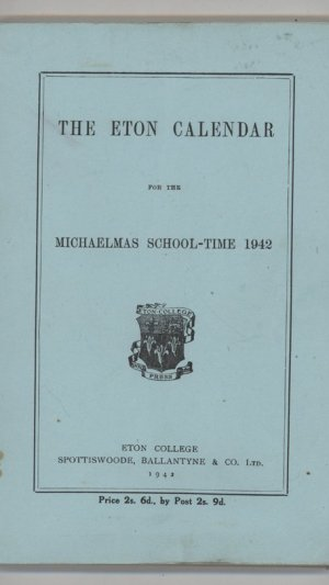 The Eton Calendar for the Michaelmas School-Time 1942