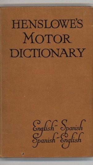 Henslowe's Motor Dictionary English-Spanish Spanish-English