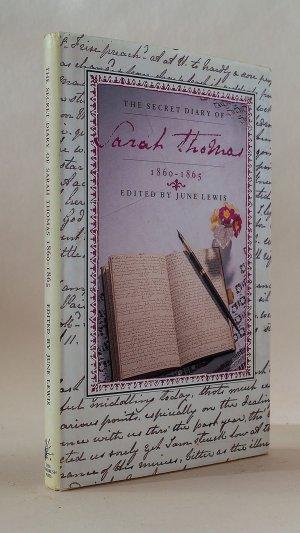 The Secret Diary of Sarah Thomas 1860-1865
