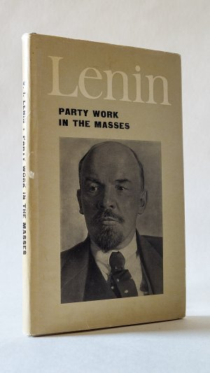 Party Work in the Masses: Articles and Speeches