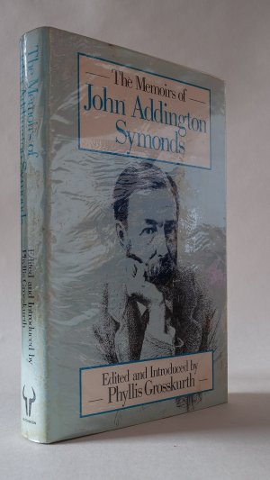 The memoirs of John Addington Symonds