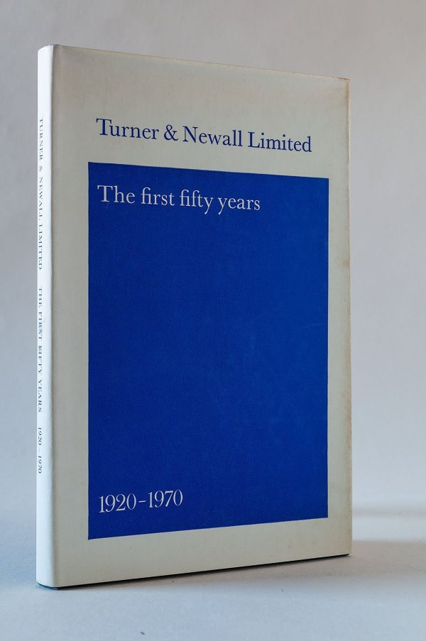 Turner & Newall Limited The first fifty Years 1920-1970