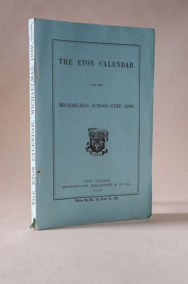 The Eton Calendar for the Michaelmas School-Time 1939