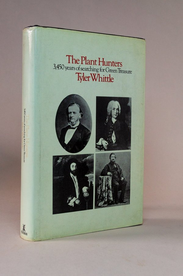 The Plant Hunters: being an examination of collecting with an account of the careers & the methods of a number of those who have searched the world for wild plants.