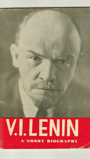 V. I. Lenin: A Short Biography