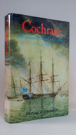 Cochrane: Britannia's Last Sea-King