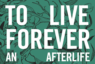 To Live Forever: An Afterlife Journey of Meriwether Lewis