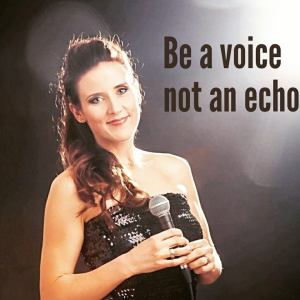 Be Voice not an Echo