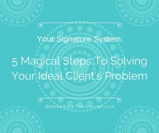 How Your Signature System Can Attract Your Ideal Clients