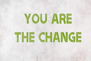 You-are-the-change