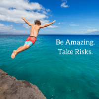 Taking Risks = Growth.  Try it!