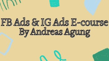 FB Ads dan IG Ads E-course By Andreas Agung