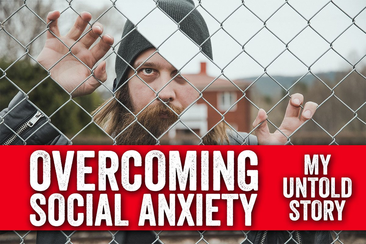 Overcoming social anxiety that started in my teenage years - Part 1