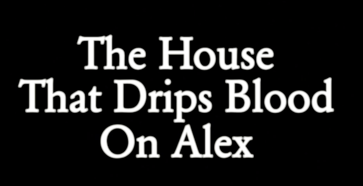 Tommy Wiseau - The House That Drips Blood On Alex... Here we go again!