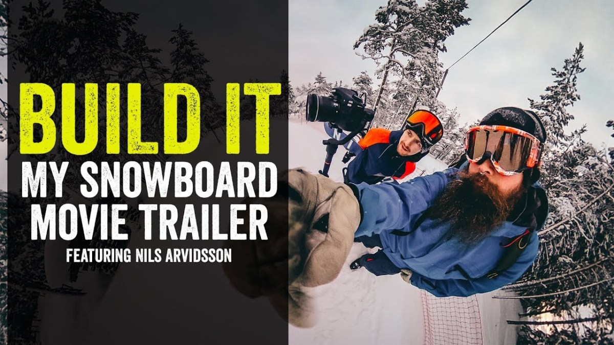 Build It - My snowboard movie trailer! Featuring Nils Cobra Arvidsson