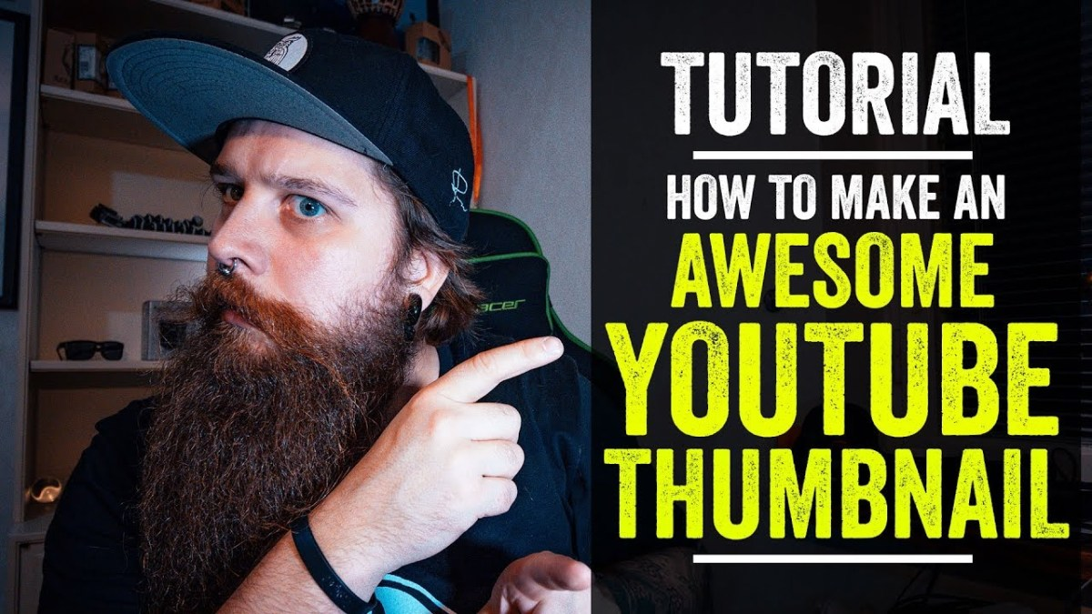 Youtube Thumbnail Tutorial - How to make an awesome Youtube thumbnail