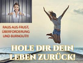 Einladung Webinar Raus aus Frust und Überforderung, Frau hinter Gittern und Frau frei Luftsprung